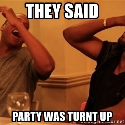 Jay-Z & Kanye Laughing - THEY SAID PARTY WAS TURNT UP