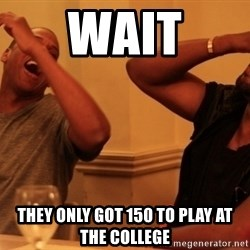 Jay-Z & Kanye Laughing - WAIT THEY ONLY GOT 150 TO PLAY AT THE COLLEGE