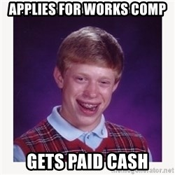 nerdy kid lolz - APPLIES FOR WORKS COMP GETS PAID CASH