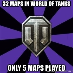 World of Tanks - 32 maps in world of tanks only 5 maps played