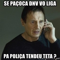 I don't know who you are... - se paçoca dnv vo liga pa poliça tendeu teta ?