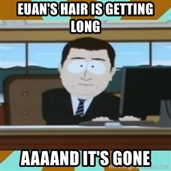 And it's gone - Euan's hair is getting long aaaand it's gone