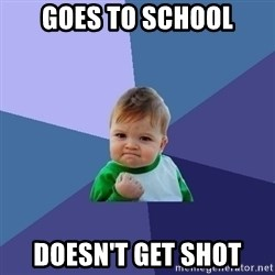 Success Kid - goes to school doesn't get shot