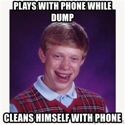 nerdy kid lolz - PLAYS WITH PHONE WHILE DUMP CLEANS HIMSELF WITH PHONE