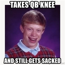 nerdy kid lolz - TAKES QB KNEE  AND STILL GETS SACKED