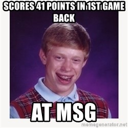 nerdy kid lolz - SCORES 41 POINTS IN 1ST GAME BACK AT MSG