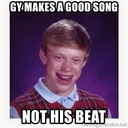 nerdy kid lolz - GY MAKES A GOOD SONG NOT HIS BEAT