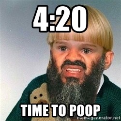 Fail Phil - 4:20 Time to poop