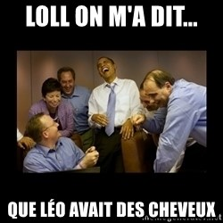 obama laughing  - loll on m'a dit... que léo avait des cheveux