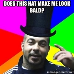 facebookazad - Does This hat MAKE ME LOOK BALD?