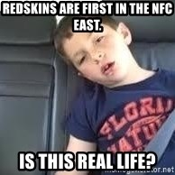 is this real life - redskins are first in the Nfc east. is this real life?