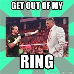 CM Punk Apologize! - get out of my  ring