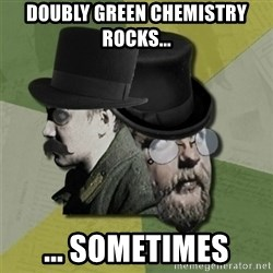 Green Elephant Old - doubly green chemistry rocks... ... sometimes