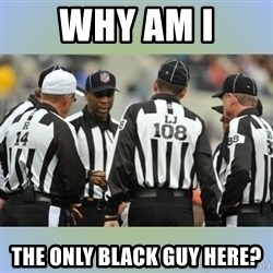 NFL Ref Meeting - Why am i the only black guy here?