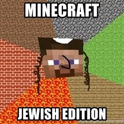 Minecraft Jew - minecraft jewish edition