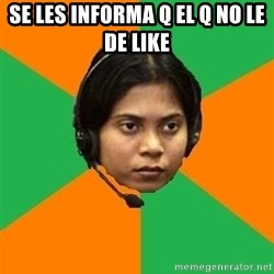 Stereotypical Indian Telemarketer - se les informa q el q no le de like