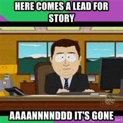 south park it's gone - here comes a lead for story aaaannnnddd it's gone