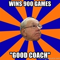 "Jim Boeheim - Wins 900 games ""good coach"""