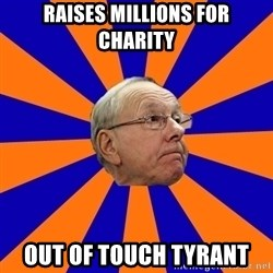 Jim Boeheim - Raises Millions For Charity Out Of Touch Tyrant