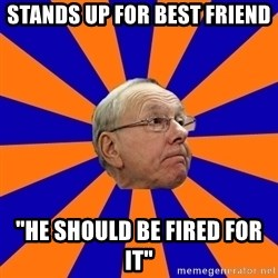 "Jim Boeheim - stands up for best friend ""he should be fired for it"""