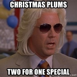 Ashley Schaeffer's Plums - CHRISTMAS PLUMS TWO FOR ONE SPECIAL