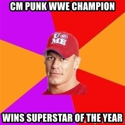 Hypocritical John Cena - cm punk wwe champion wins superstar of the year