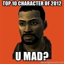 Lee Everett - TOP 10 CHARACTER OF 2012 U MAD?