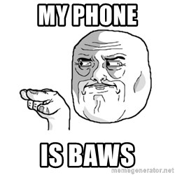 i'm watching you meme - My phone Is baws