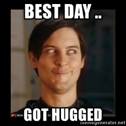 Tobey_Maguire - BEST DAY .. GOT HUGGED