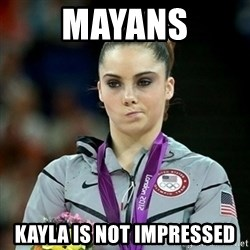 Not Impressed McKayla - mayans kayla is not impressed