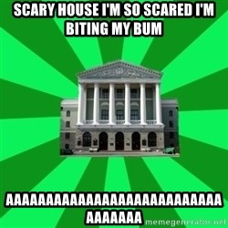 Tipichnuy BNTU - SCARY HOUSE I'M SO SCARED I'M BITING MY BUM AAAAAAAAAAAAAAAAAAAAAAAAAAAAAAAAAA