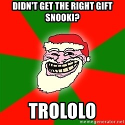 Santa Claus Troll Face - didn't get the right gift snooki? trololo