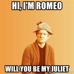 TIPICAL ABSURD - Hi, I'm Romeo Will you be my juliet