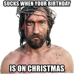 Masturbation Jesus - Sucks When Your Birthday is on christmas