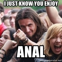 Ridiculously Photogenic Metalhead - I just know you enjoy  anal