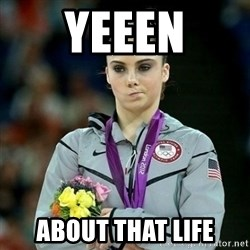 McKayla Maroney Not Impressed - yeeen about that life