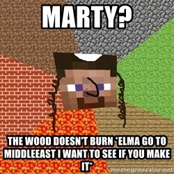 Minecraft Jew - Marty? The wood Doesn't Burn *Elma Go TO MiddleEast i want to see if you make it*