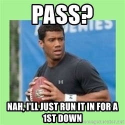 Russell Wilson - Pass? Nah, I'll just run it in for a 1st down