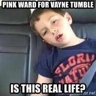is this real life - Pink ward for vayne tumble Is this real life?