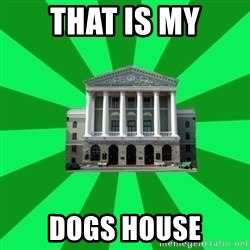 Tipichnuy BNTU - THAT IS MY DOGS HOUSE