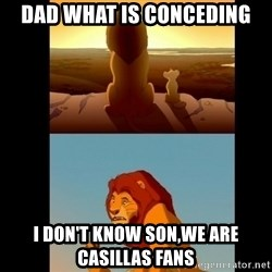 Lion King Shadowy Place - dad what is conceding i don't know son,we are casillas fans