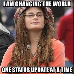 College Liberal - i am changing the world one status update at a time