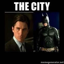 Batman's voice  - the city