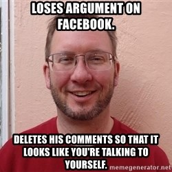 Asshole Christian missionary - loses argument on facebook. deletes his comments so that it looks like you're talking to yourself.