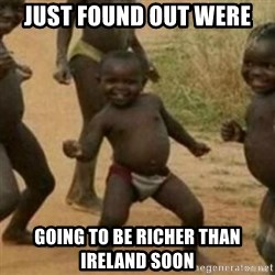Black Kid - JUST FOUND OUT WERE GOING TO BE RICHER THAN IRELAND SOON