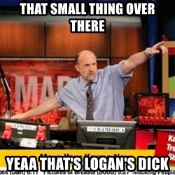 Karma Cramer - THAT SMALL THING OVER THERE YEAA THAT'S LOGAN'S DICK