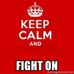 Keep Calm 2 - fight on