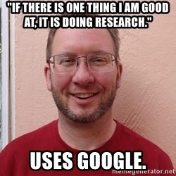 """Asshole Christian missionary - """"if there is one thing i am good at, it is doing research."""" uses google."""