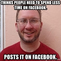 Asshole Christian missionary - thinks people need to spend less time on facebook. posts it on facebook.