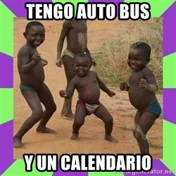 african kids dancing - tengo auto bus y un calendario